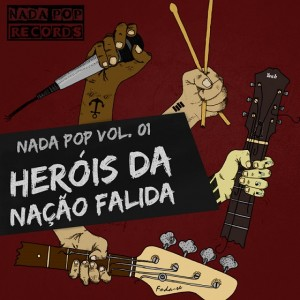 nadapop_heroisdanacaofalida_capa
