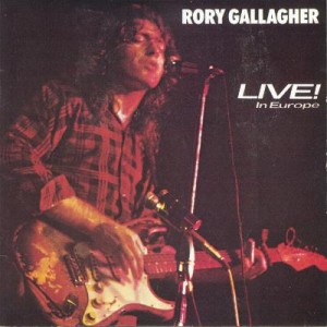 09 - Rory Gallagher - Live in Europe
