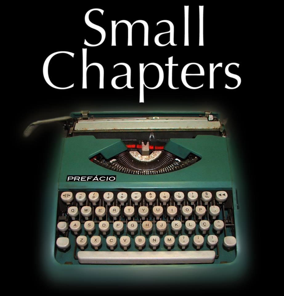 Small Chapters - Prefácio (2013)