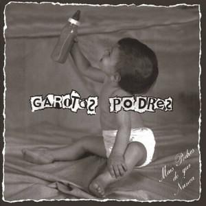 02 - Garotos Podres (1985)