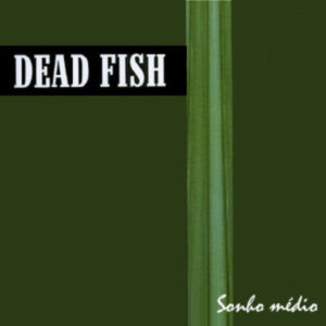 06_deadfish
